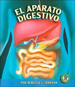 El Aparato Digestivo (the Digestive System)