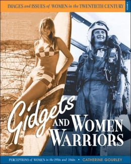 Gidgets and Women Warriors: Perceptions of Women in the 1950s And 1960s