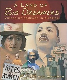 A Land of Big Dreamers: Voices of Courage in America