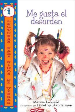 Me Gusta el desorden (I like Mess)