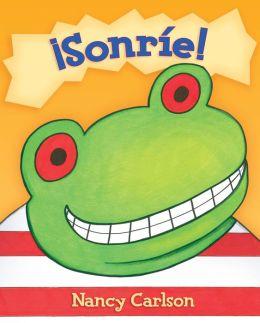 Sonrie! (Smile a Lot!)