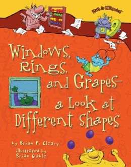 Windows, Rings, and Grapes: A Look at Different Shapes