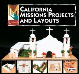 California Missions Projects and Layouts
