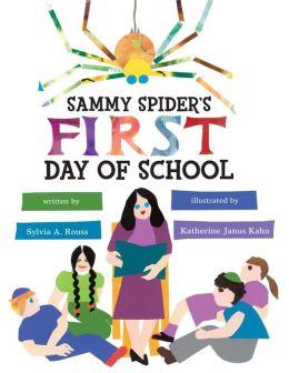 Sammy Spider's First Day of School