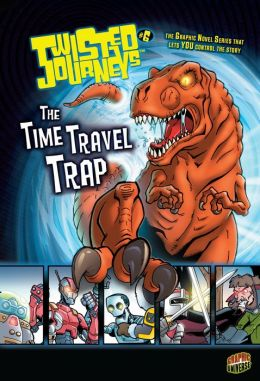 The Time Travel Trap (Twisted Journeys Series #6)