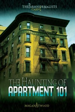 Case 01: The Haunting of Apartment 101 (The Paranormalists)