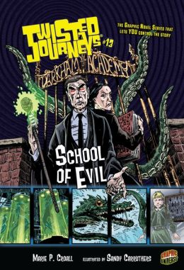School of Evil (Twisted Journeys Series #13)