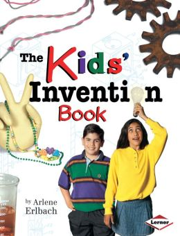 The Kids' Invention Book (Kids' Ventures Series)
