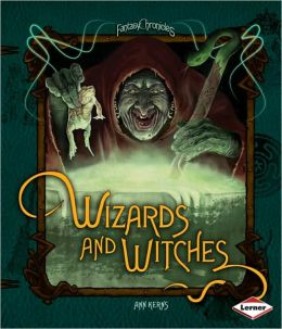 Wizards and Witches (LIBRARY EDITION)