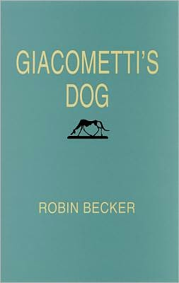 Giacometti's Dog (Pitt Poetry Series)