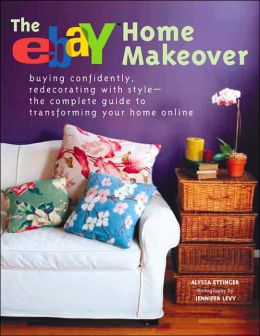 eBay Home Makeover Book: Transforming Your Space with the Click of a Mouse