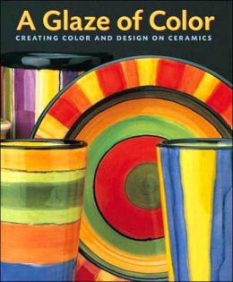 Glaze of Color: Creating Color and Design on Ceramics