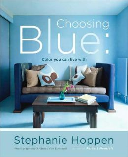 Choosing Blue: Color You Can Live With