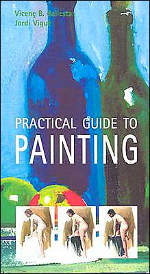 Practical Guide to Painting
