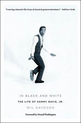 In Black and White: The Life of Sammy Davis, Jr.