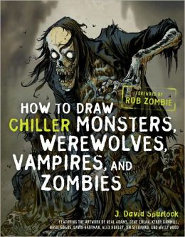 How to Draw Chiller Monsters, Werewolves, Vampires, and Zombies (PagePerfect NOOK Book)