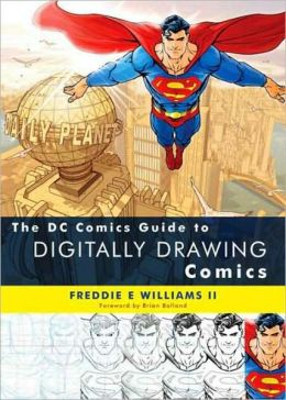 DC Comics Guide to Digitally Drawing Comics