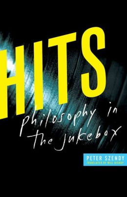 Hits: Philosophy in the Jukebox