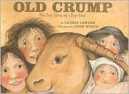 Old Crump: The True Story of a Trip West