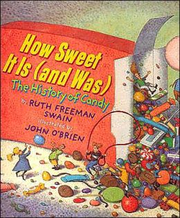 How Sweet It Is (and Was): The History of Candy
