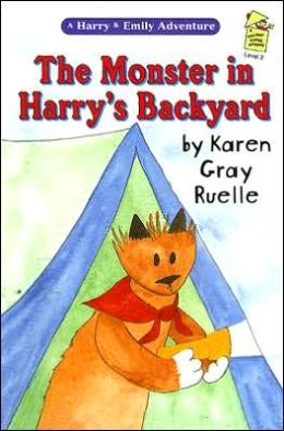 Monster In Harry's Backyard: A Harry And Emily Adventure (Holiday House Reader Series)