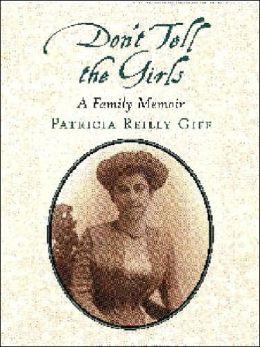 Don't Tell the Girls: A Family Memoir