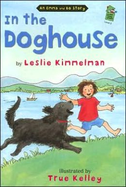 In the Doghouse: A Emma and Bo Story, A Holidya House Reader Level 2