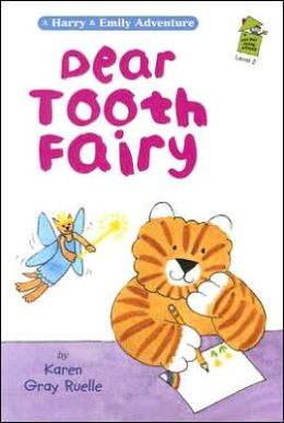Dear Tooth Fairy: A Harry & Emily Adventure