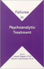 Failures in Psychoanalytic Treatment