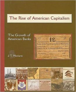 Birth of American Capitalism: The Rise of the American Bank