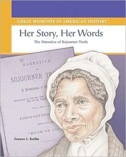 Her Story, Her Words: The Narrative of Sojourner Truth