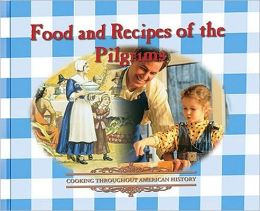 Food and Recipes of the Pilgrims