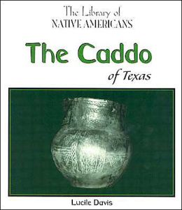 The Caddo of Texas