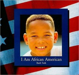 I Am African American
