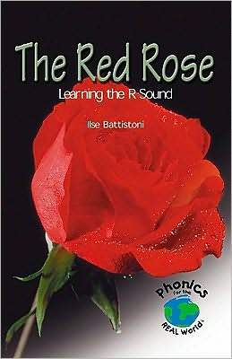 Red Rose: Learning the R Sound