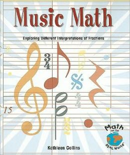 Music Math: Exploring Different Interpretations of Fractions