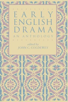Early English Drama: An Anthology