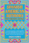 Spanish American Authors: The Twentieth Century