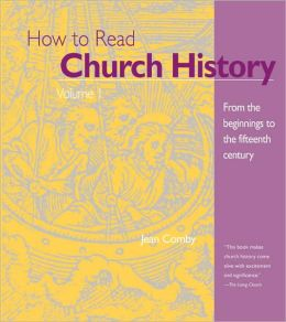 From the Beginnings to the 15th Century (How to Read Church History Series)