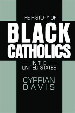 History of Black Catholics in the United States