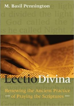 Lectio Divina: Renewing the Ancient Practice of Praying the Scriptures