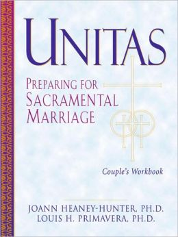 Unitas: Preparing for Sacramental Marriage