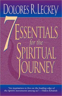 Seven Essentials for the Spiritual Journey