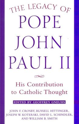 Legacy of Pope John Paul II: His Contribution to Catholic Thought