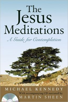 Jesus Meditations: A Guide for Comtemplation