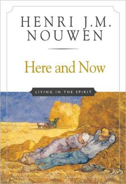 Here and Now: Living in the Spirit