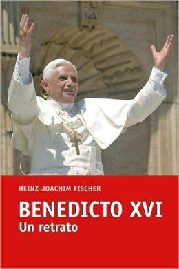 Benedicto XVI: Un retrato