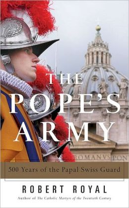 Pope's Army: 500 Years of the Papal Swiss Guard