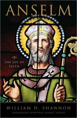 Anselm: The Joy of Faith