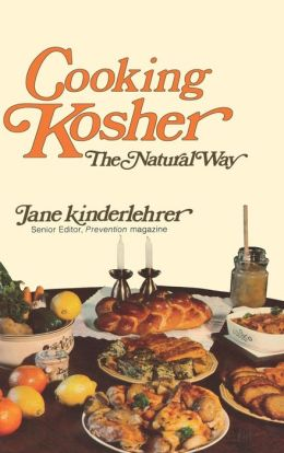 Cooking Kosher!: The Natural Way